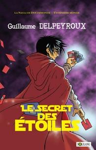 Guillaume Delpeyroux - Le secret des étoiles.