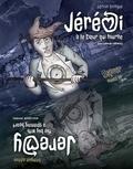 Guillaume Demers et Neil Smith - Jérémi a le coeur qui tourne / Jeremy - The boy with a spinning heart - Édition Bilingue.