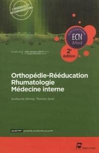 Guillaume Demey et Thomas Sené - Orthopédie-Rééducation Rhumatologie Médecine interne.
