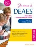 Guillaume Demont et Karolina Mrozik-Demont - Je réussis le DEAES, Diplôme d'Etat Accompagnant Educatif et Social - DF1 à DF4 + les 3 spécialités - Le tout-en-un.