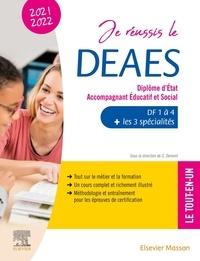 Guillaume Demont - Je réussis le DEAES, Diplôme d'Etat Accompagnant Educatif et Social - DF1 à DF4 + les 3 spécialités - Le tout-en-un.