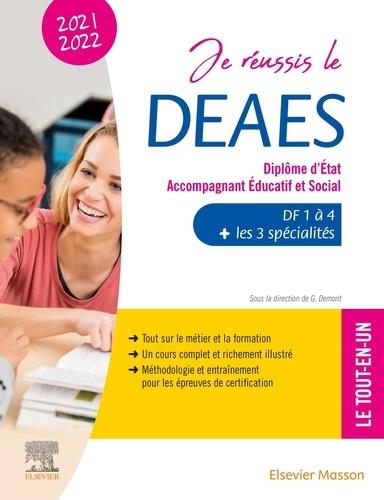 Je réussis le DEAES, Diplôme d'Etat Accompagnant Educatif et Social. DF1 à DF4 + les 3 spécialités - Le tout-en-un  Edition 2021-2022