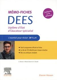 Guillaume Demont et Karolina Mrozik-Demont - Mémo-Fiches DEES - Diplôme d'Etat d'éducateur spécialisé - L'essentiel pour réviser - DF 1 à 4.