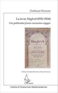 Histoiresdenlire.be La revue Maghreb (1932-1936) - Une publication franco-marocaine engagée Image