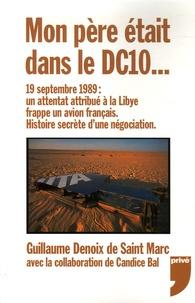 Openwetlab.it Mon père était dans le DC10... - 19 septembre 1989 : un attentat attribué à la Libye frappe un avion français - Histoire secrète d'une négociation Image