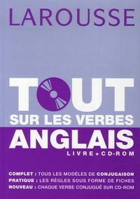 Guillaume Desagulier et Pascale Leclercq - Tout sur les verbes anglais. 1 Cédérom
