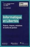Guillaume Desgens-Pasanau et Fabrice Naftalski - Informatique et Libertés - Enjeux, risques, solutions et outils de gestion.