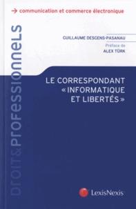 """Guillaume Desgens-Pasanau - Le correspondant """"informatique et libertés""""."""
