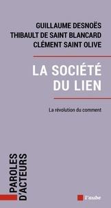 Guillaume Desnoës et Thibault de Saint Blancard - La société du lien.