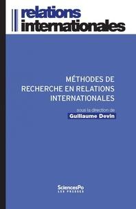 Guillaume Devin - Méthodes de recherche en relations internationales.
