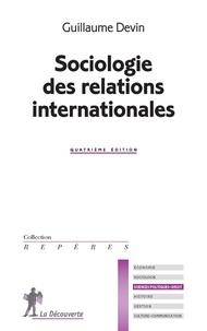 Guillaume Devin - Sociologie des relations internationales.
