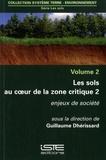 Guillaume Dhérissard - Les sols au cœur de la zone critique - Volume 2, Enjeux de société.