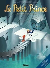Guillaume Dorison et Didier Poli - Le Petit Prince Tome 3 : La planète de la musique.