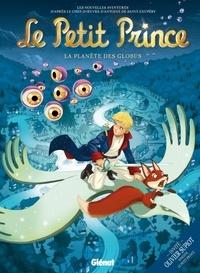 Guillaume Dorison et Didier Poli - Le Petit Prince Tome 6 : La planète des Globus.