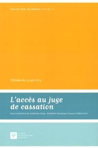 Laccès au juge de cassation - Colloque du 15 juin 2015.pdf