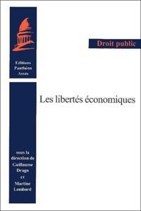 Guillaume Drago et Martine Lombard - Les libertés économiques.