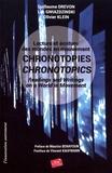 Guillaume Drevon et Luc Gwiazdzinski - Chronotopies - Lecture et écriture des mondes en mouvement.
