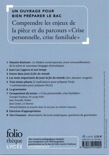 Dossier sur Juste la fin du monde de Jean-Luc Lagarce. Parcours : crise personnelle, crise familiale