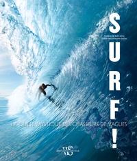 Rhonealpesinfo.fr Surf! - La quête mystique des chasseurs de vagues Image