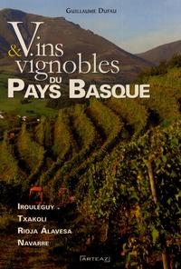 Guillaume Dufau - Vins et vignobles du Pays Basque.