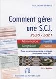 Guillaume Duprez - Comment gérer une SCI 2020/2021 - Gestion administrative, fiscale, comptable et locative.