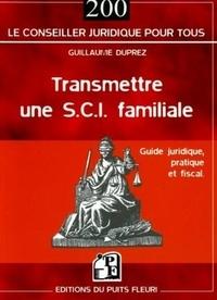 Guillaume Duprez - Transmettre une SCI familiale.