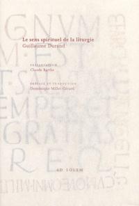 Ucareoutplacement.be Le sens spirituel de la liturgie. Rational des divins offices, Livre IV de la messe Image