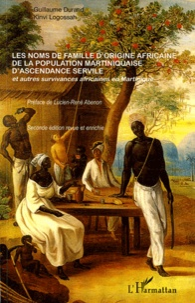 Les noms de famille dorigine africaine de la population martiniquaise dascendance servile - Et dautres survivances africaines en Martinique.pdf