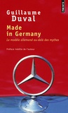 Guillaume Duval - Made in Germany - Le modèle allemand au-delà des mythes.