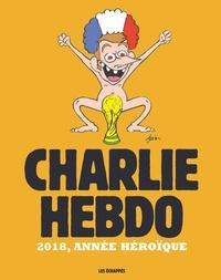 Guillaume Erner - Charlie Hebdo - 2018, année héroïque.