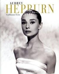 Guillaume Evin - Audrey Hepburn.