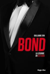 Guillaume Evin - Bond - La légende en 25 films.