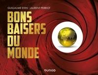 Guillaume Evin et Laurent Perriot - Bons baisers du monde.