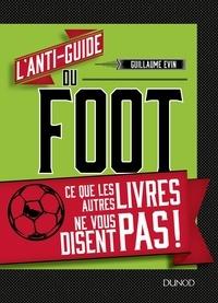Goodtastepolice.fr L'anti-guide du foot - Ce que les autres livres ne vous disent pas! Image