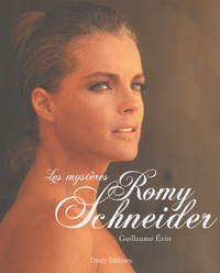 Guillaume Evin - Les mystères Romy Schneider.