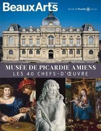 Guillaume Evin et Sarah Hugounenq - Musée de Picardie Amiens - Les 40 chefs-d'oeuvre.