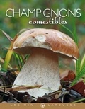 Guillaume Eyssartier - Champignons comestibles.