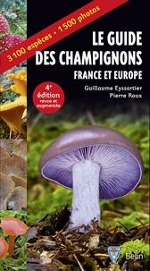 Guillaume Eyssartier et Pierre Roux - Guide des champignons France et Europe.