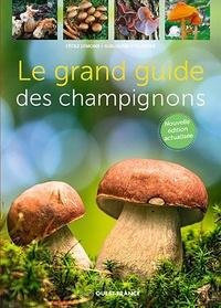 Guillaume Eyssartier - Le grand guide des champignons.