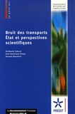 Guillaume Faburel et Jean-Dominique Polack - Bruit des transports - Etat et perspectives scientifiques.