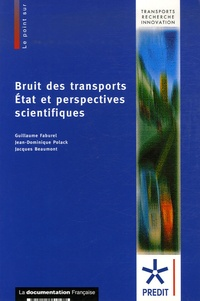 Guillaume Faburel et Jean-Dominique Polack - Bruit des transports - Etat et perspectives scientifiques.