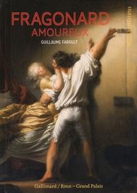 Guillaume Faroult - Fragonard amoureux.