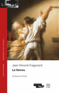 Guillaume Faroult - Jean Honoré Fragonard - Le Verrou.