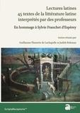 Guillaume Flamerie de Lachapelle et Judith Rohman - Lectures latines : 45 textes de la littérature latine interprétés par des professeurs - En hommage à Sylvie Franchet d'Espèrey.
