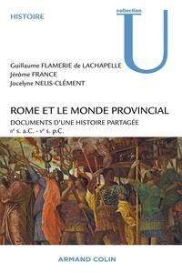 Rome et le monde provincial - Documents dune histoire partagée IIe siècle aC - Ve siècle pC.pdf