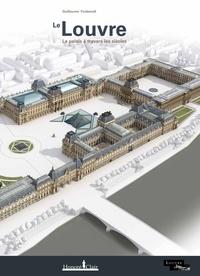 Guillaume Fonkenell - Le Louvre - Le palais à travers les siècles.