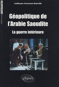 Géopolitique de lArabie Saoudite - La guerre intérieure.pdf