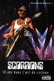 Guillaume Gaguet - Scorpions - 50 ans dans l'oeil du cyclone.