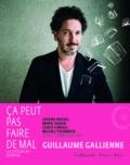 Guillaume Gallienne - Ca peut pas faire de mal ! - La littérature jeunesse. 2 CD audio