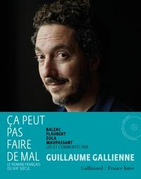 Guillaume Gallienne et Honoré de Balzac - Ça peut pas faire de mal - Le roman français du XIXe siècle. 2 CD audio